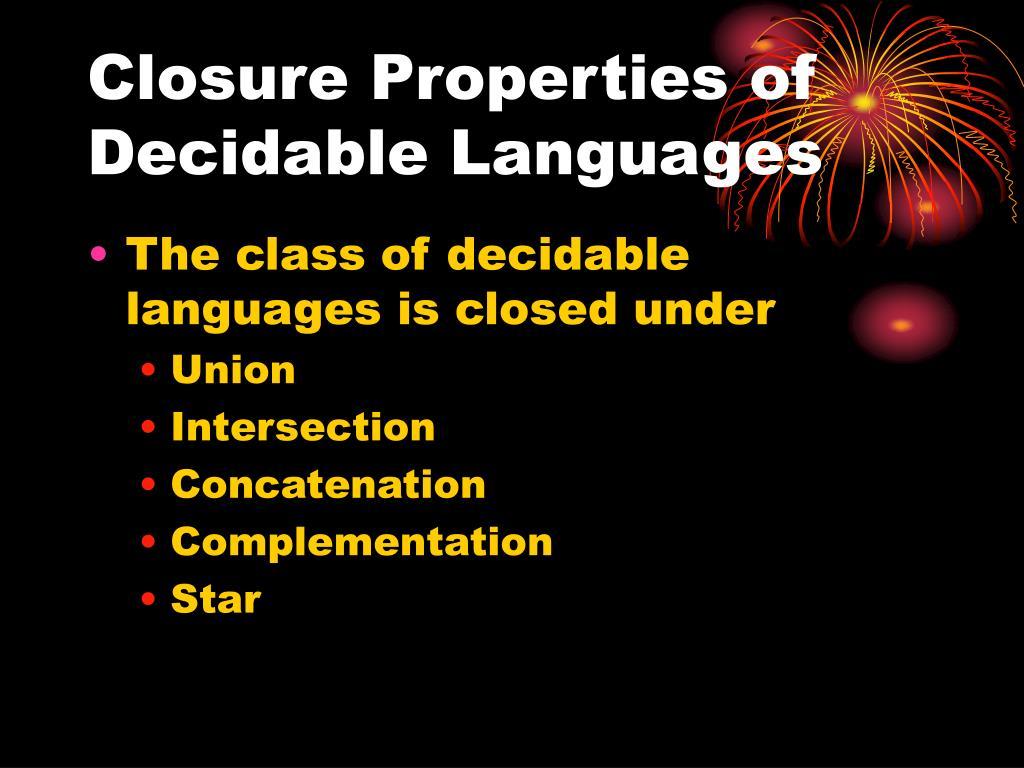 Closure Properties of Decidable Languages