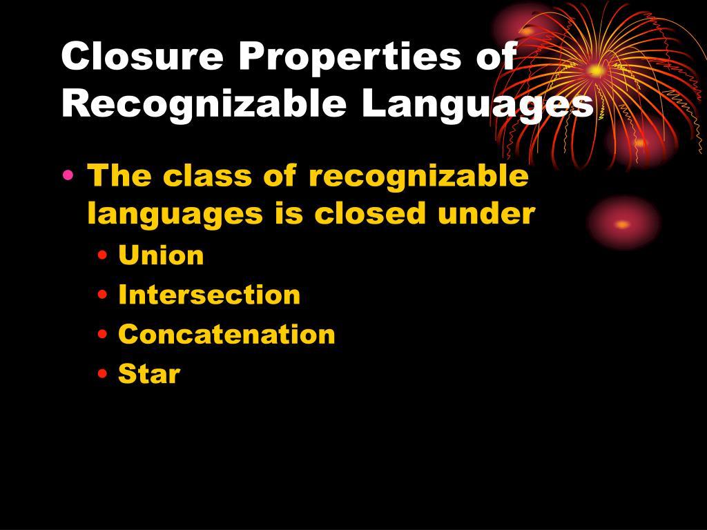 Closure Properties of Recognizable Languages