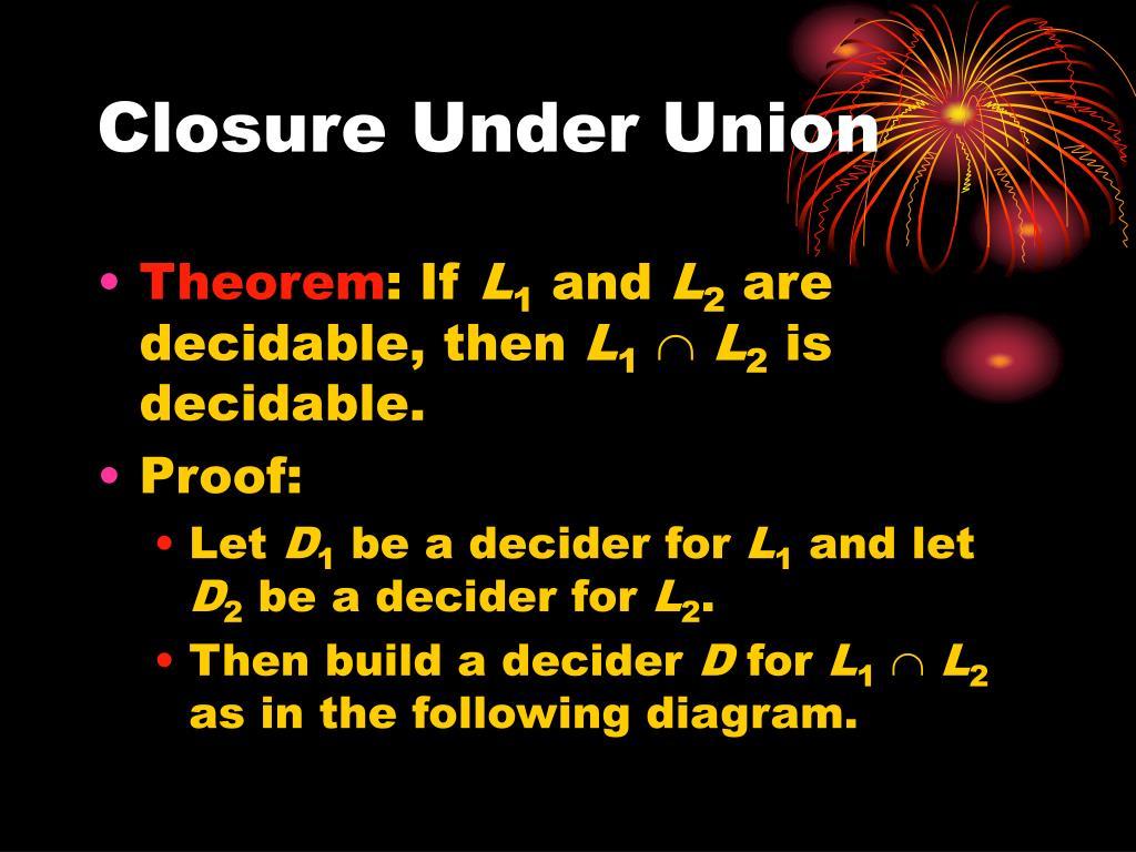 Closure Under Union