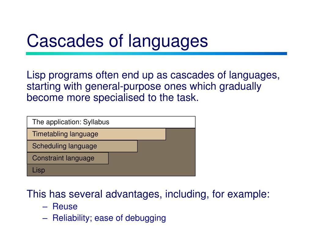 Cascades of languages