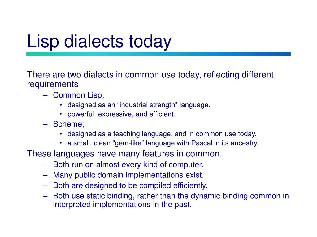 Lisp dialects today