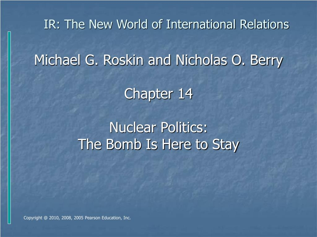 IR: The New World of International Relations
