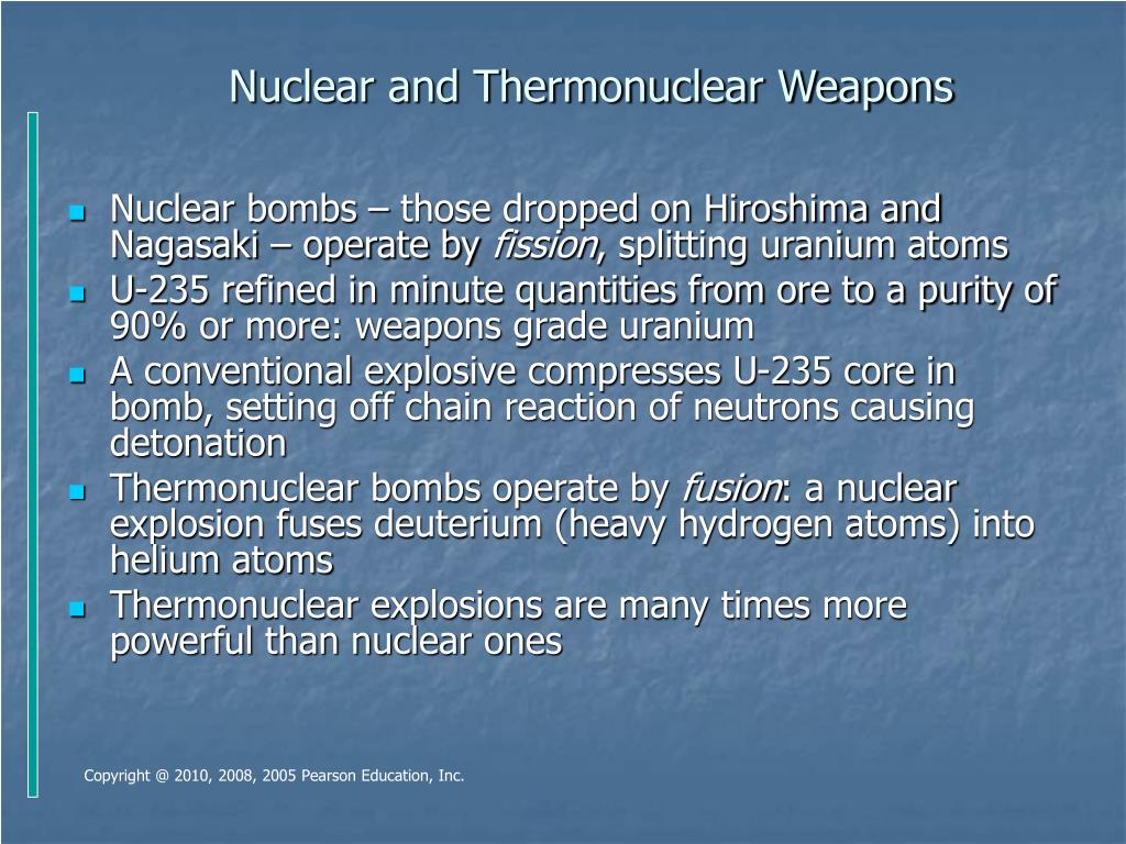 Nuclear and Thermonuclear Weapons