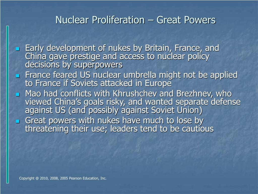 Nuclear Proliferation – Great Powers