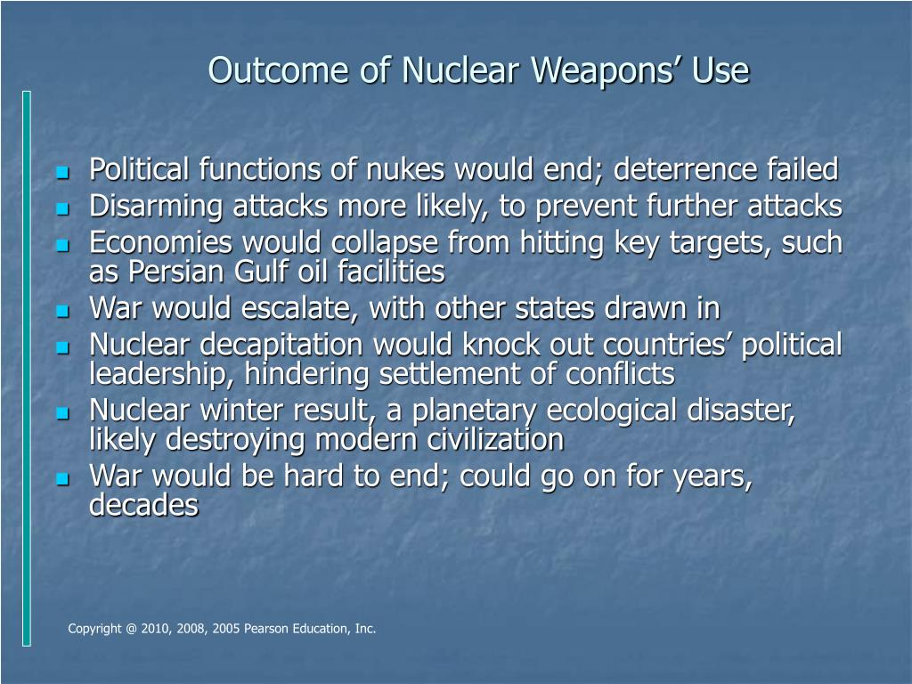 Outcome of Nuclear Weapons' Use