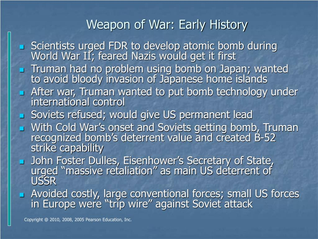 Weapon of War: Early History