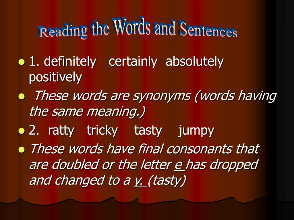 Reading the Words and Sentences