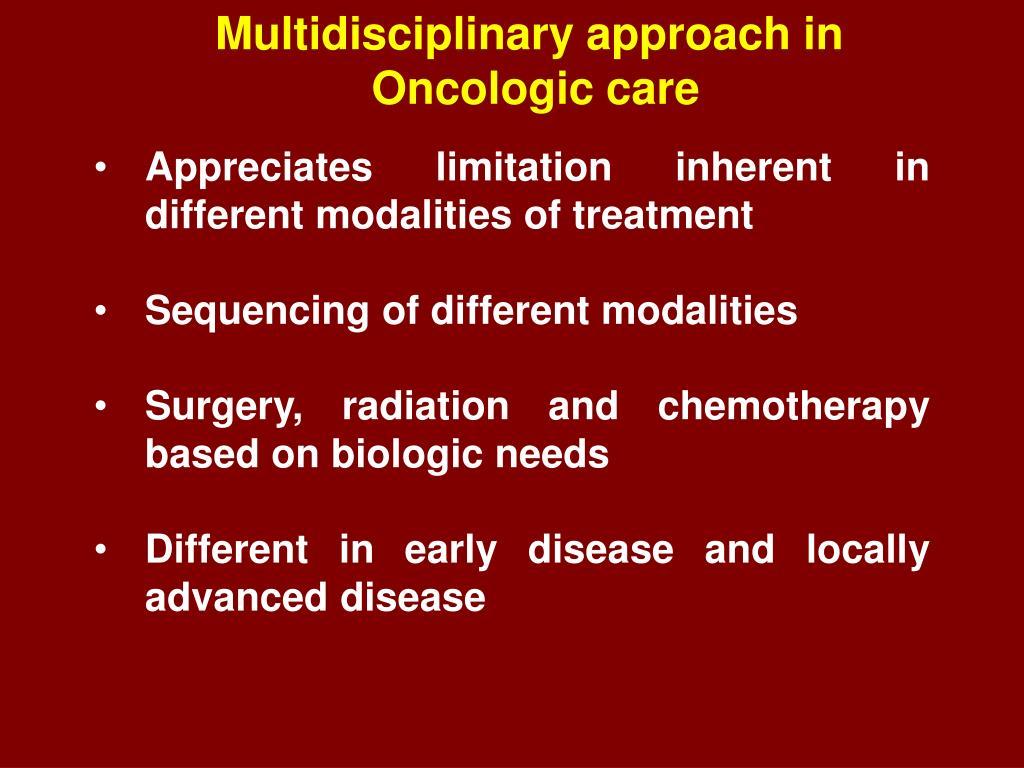 Multidisciplinary approach in