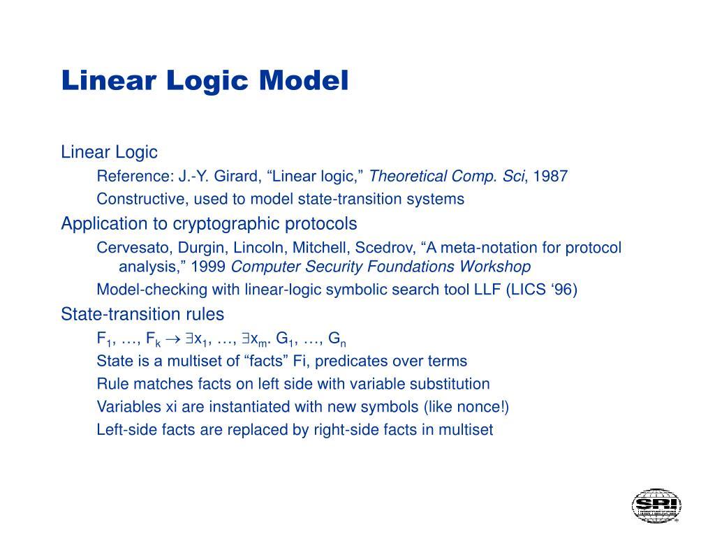 Linear Logic Model