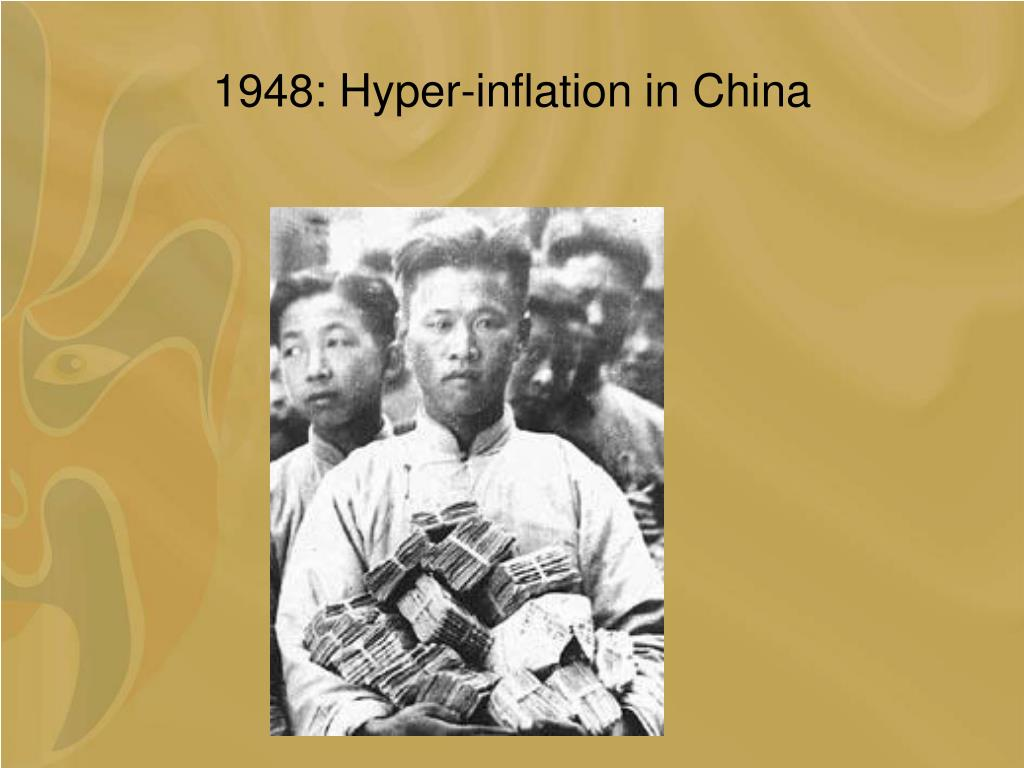 1948: Hyper-inflation in China