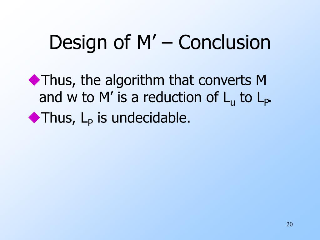 Design of M' – Conclusion