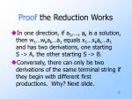 proof the reduction works