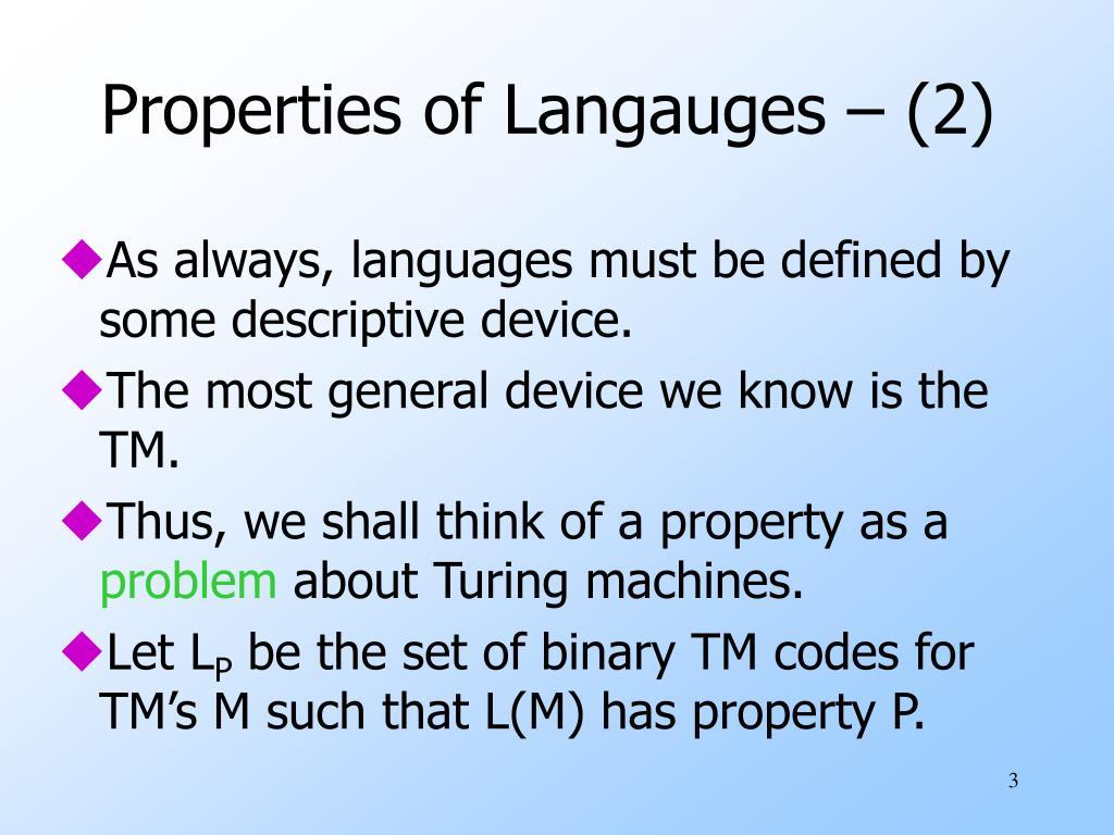 Properties of Langauges – (2)