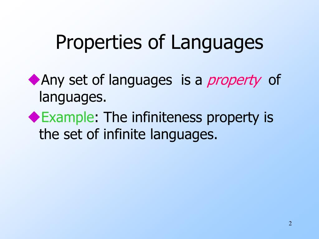 Properties of Languages