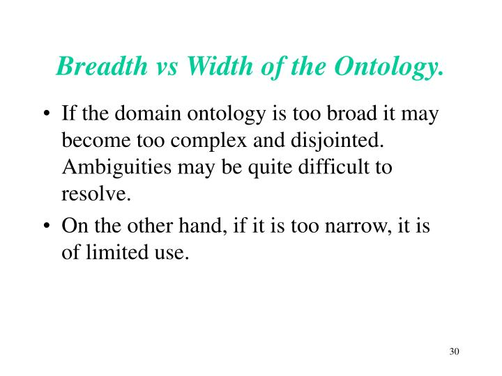 Breadth vs Width of the Ontology.