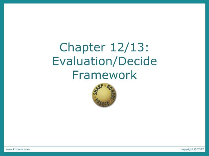 Chapter 12 13 evaluation decide framework