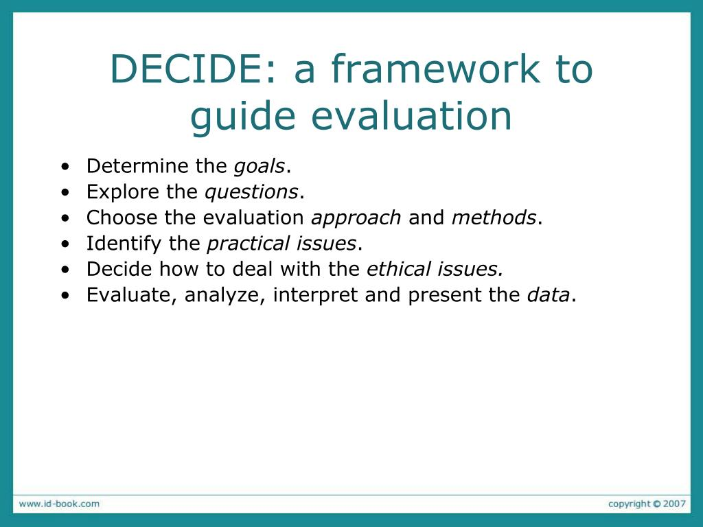 DECIDE: a framework to guide evaluation