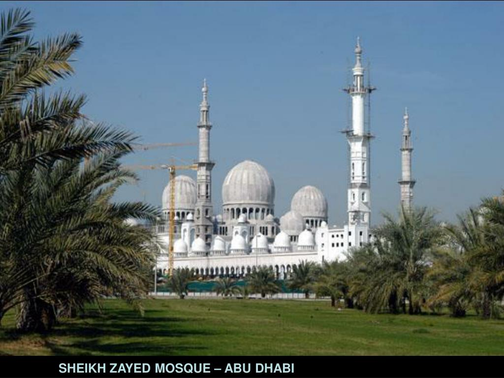 SHEIKH ZAYED MOSQUE – ABU DHABI