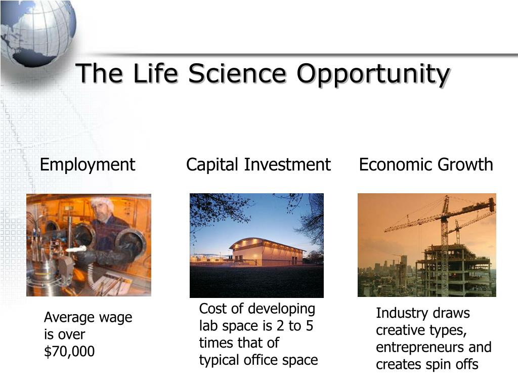 The Life Science Opportunity