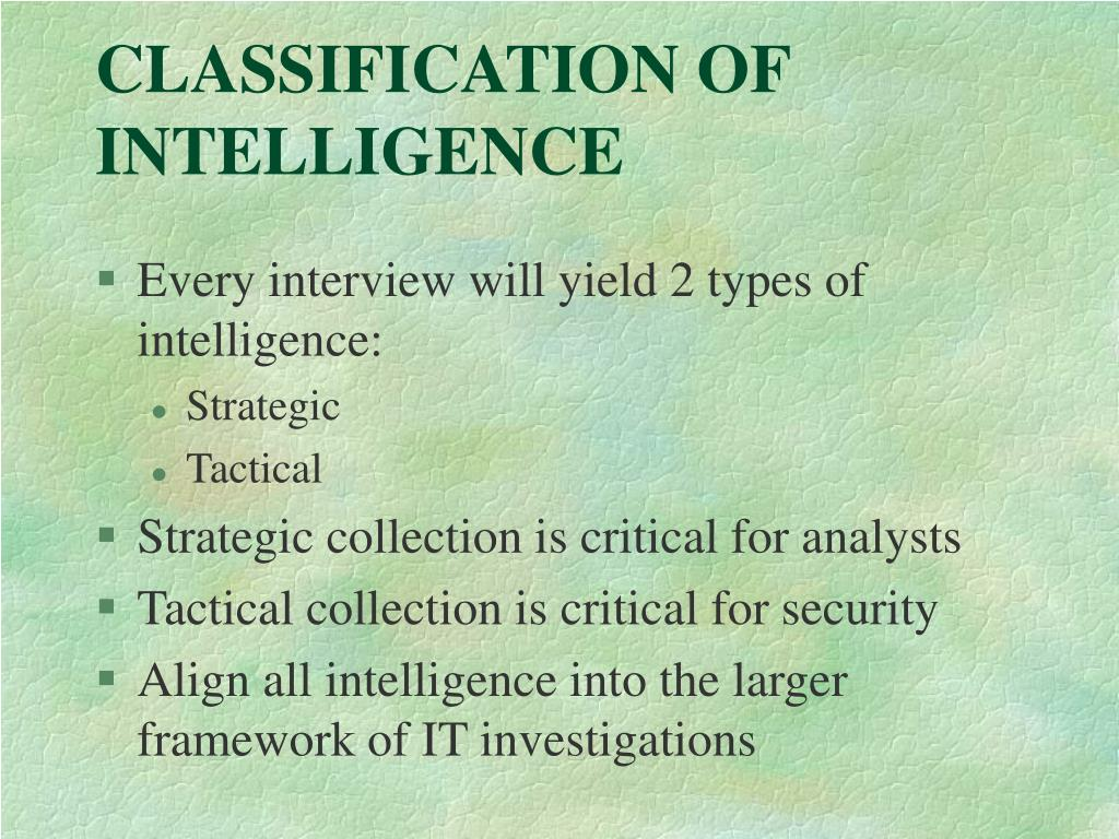 CLASSIFICATION OF INTELLIGENCE