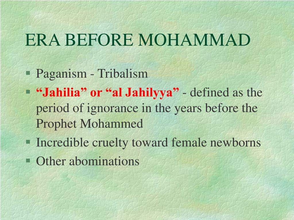 ERA BEFORE MOHAMMAD