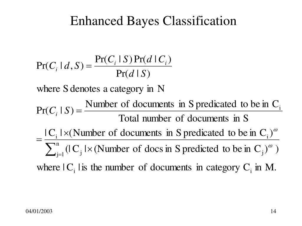 Enhanced Bayes Classification