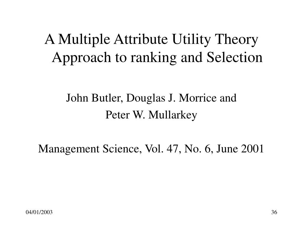 A Multiple Attribute Utility Theory Approach to ranking and Selection