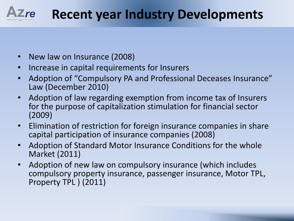 Recent year Industry Developments