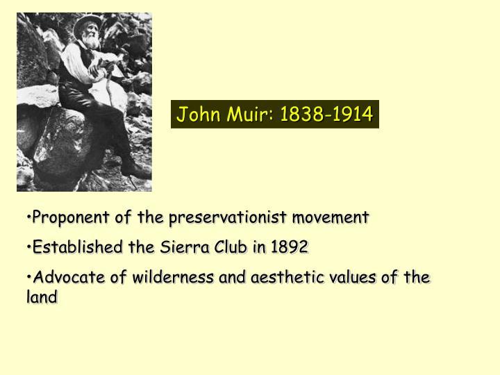John Muir: 1838-1914