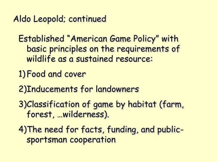 Aldo Leopold; continued