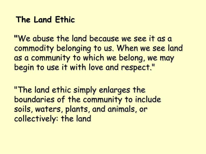 The Land Ethic