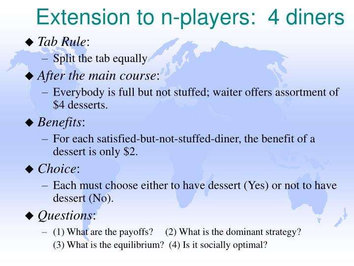 Extension to n-players:  4 diners