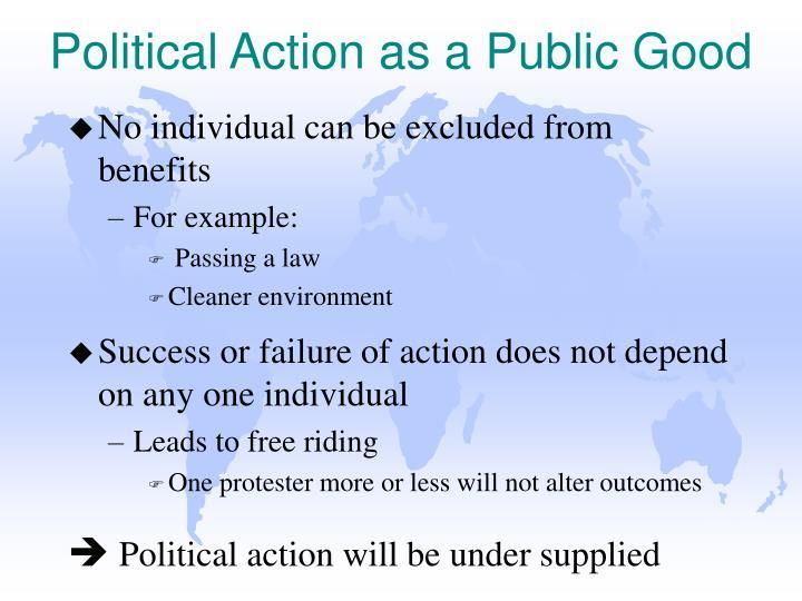 Political Action as a Public Good