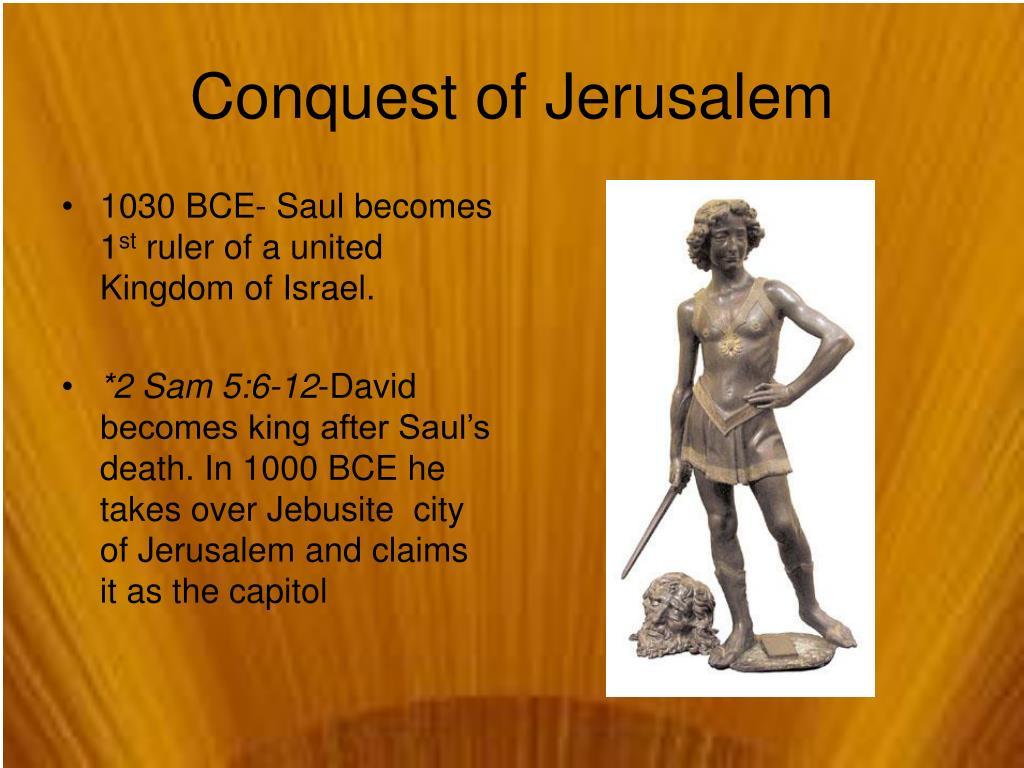 1030 BCE- Saul becomes 1