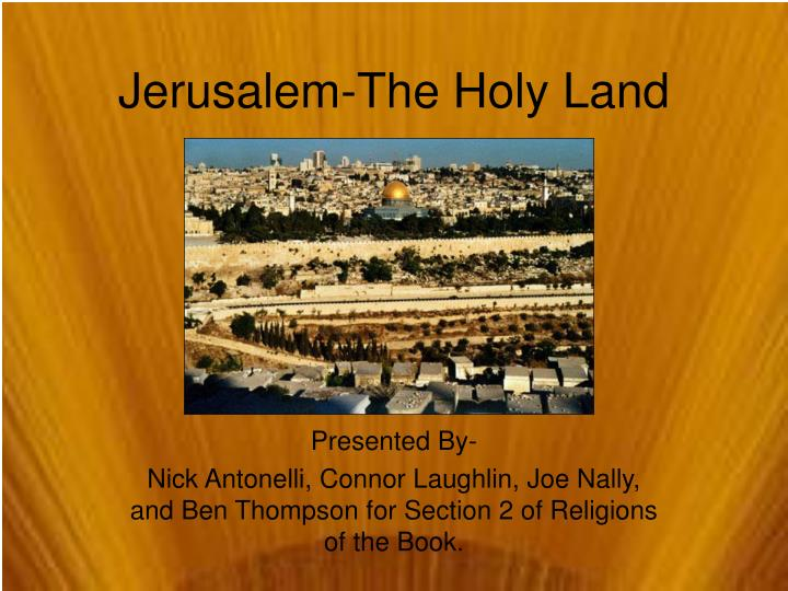 Jerusalem the holy land