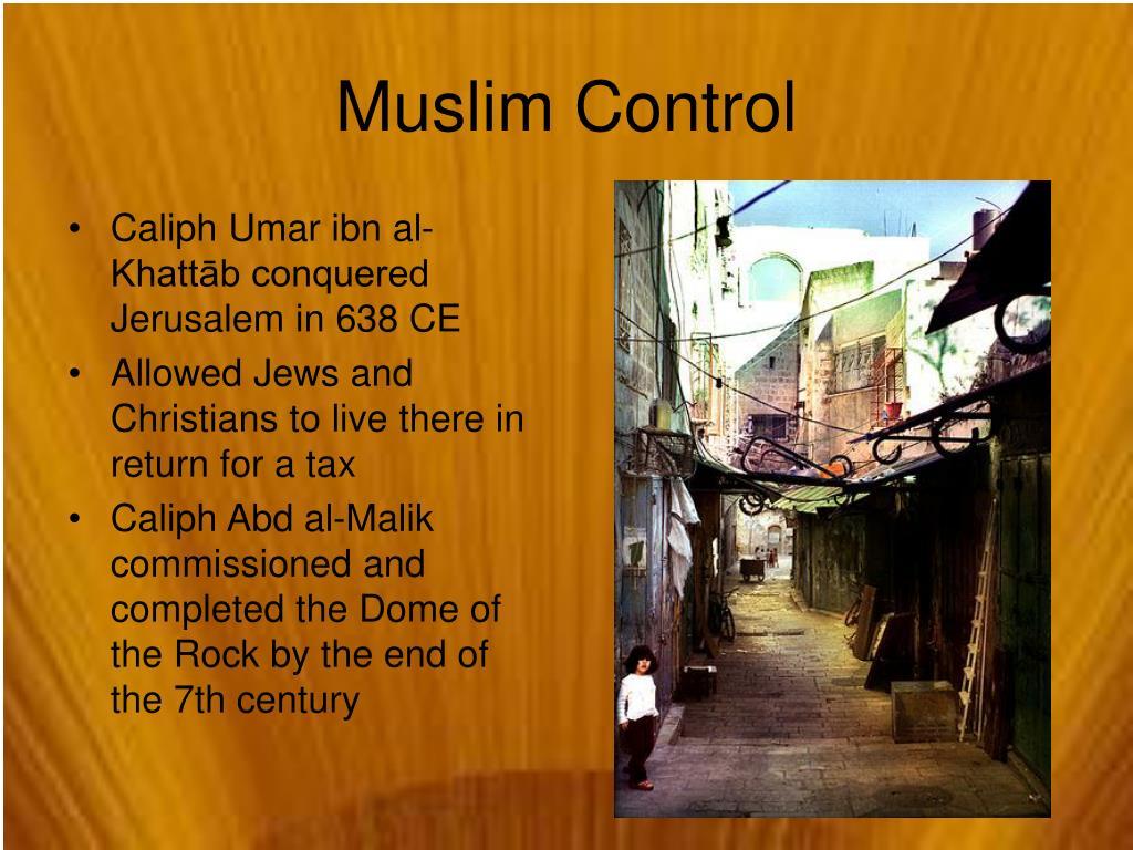 Caliph Umar ibn al-Khattāb conquered Jerusalem in 638 CE