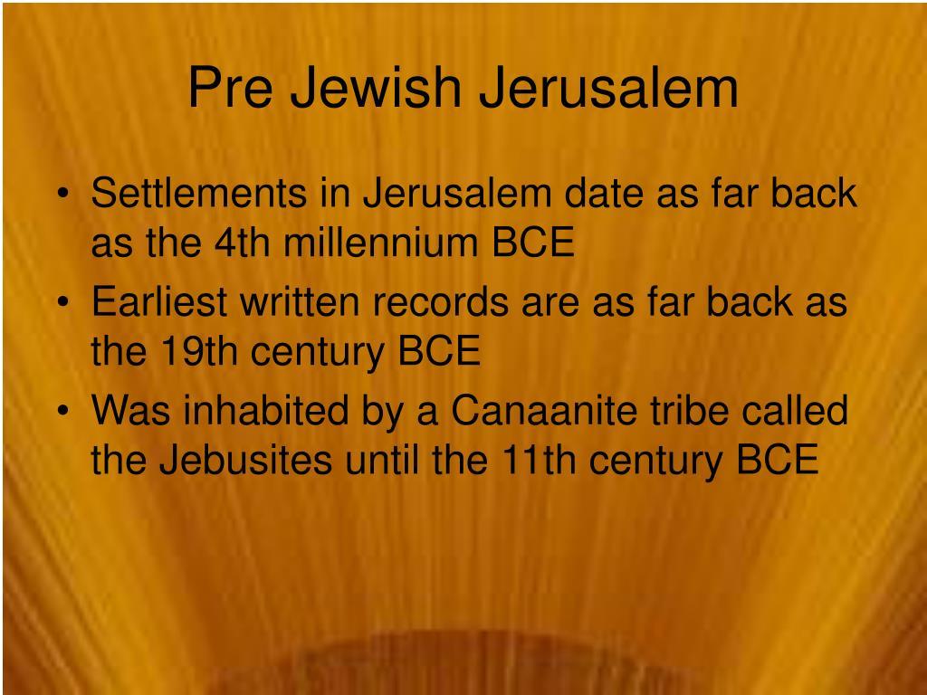 Pre Jewish Jerusalem
