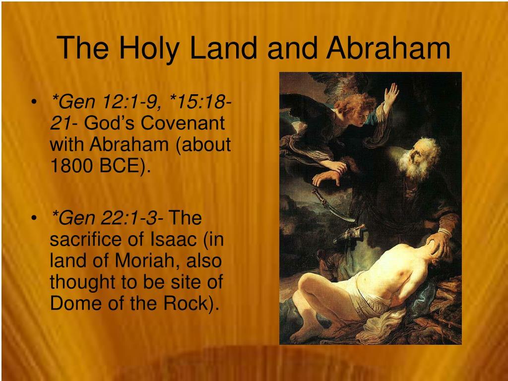 *Gen 12:1-9, *15:18-21