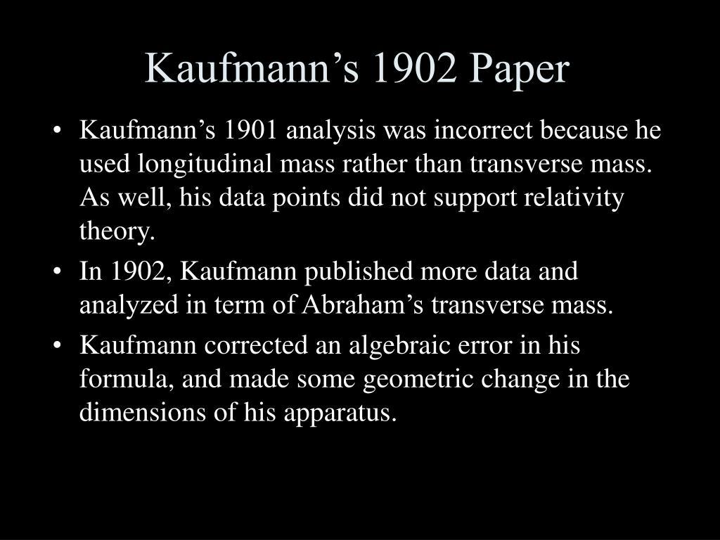 Kaufmann's 1902 Paper