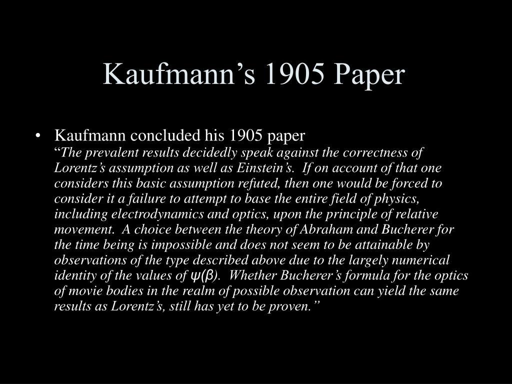 Kaufmann's 1905 Paper