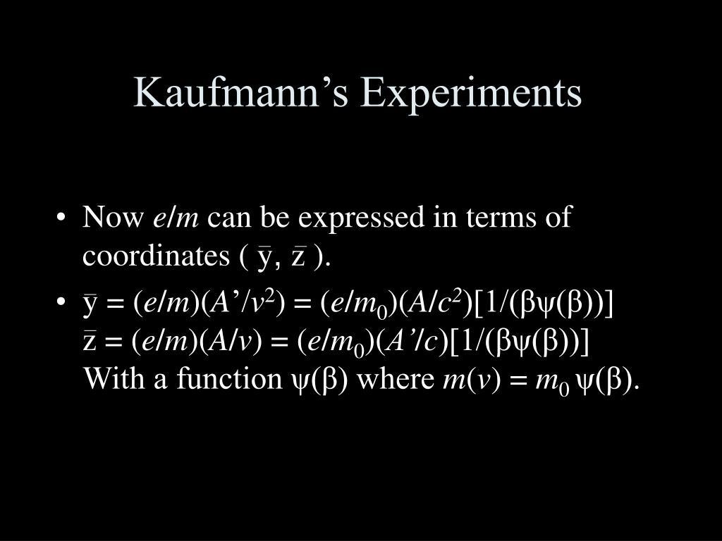 Kaufmann's Experiments