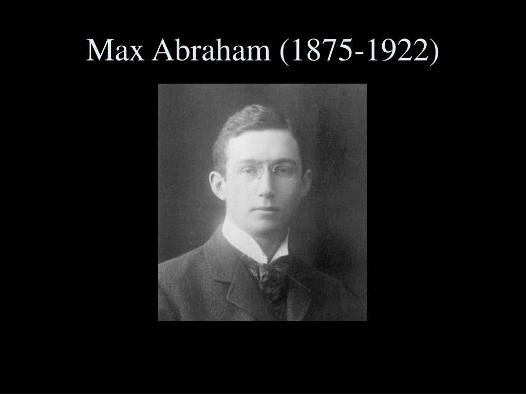 Max Abraham (1875-1922)