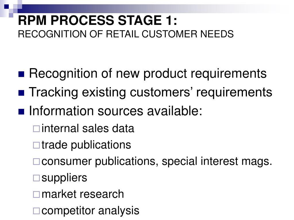RPM PROCESS STAGE 1: