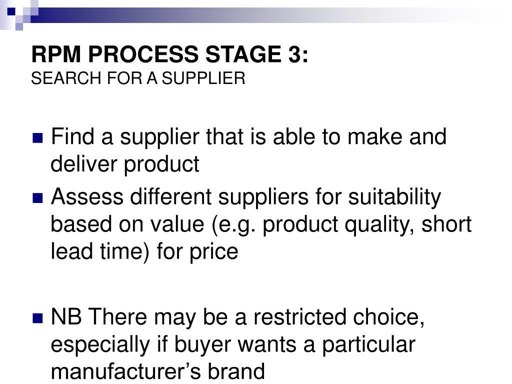 RPM PROCESS STAGE 3: