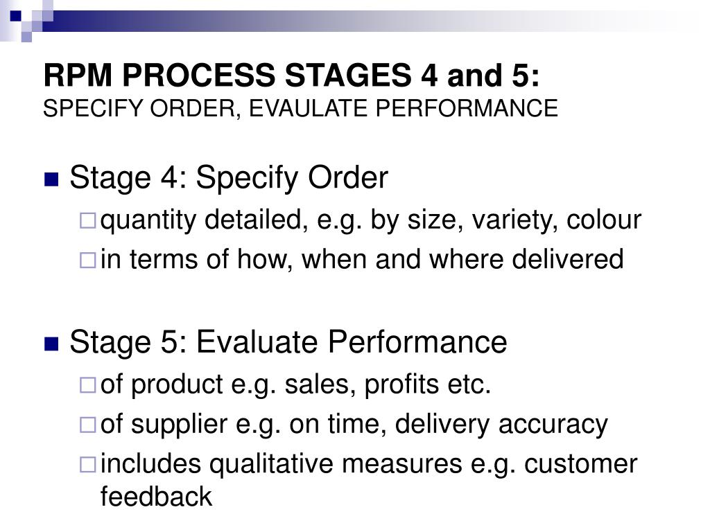 RPM PROCESS STAGES 4 and 5:
