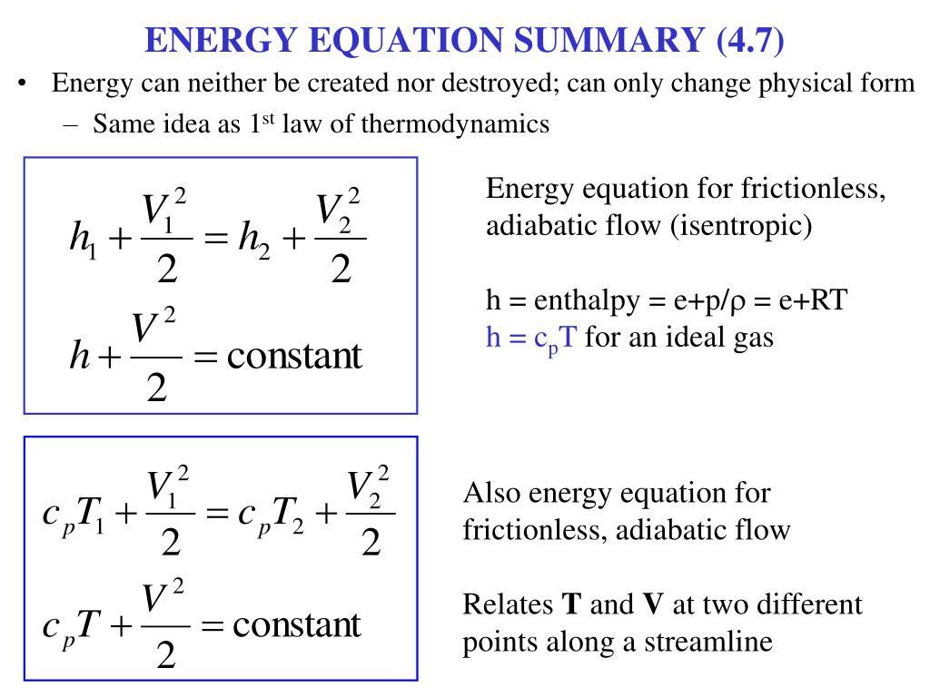 ENERGY EQUATION SUMMARY (4.7)