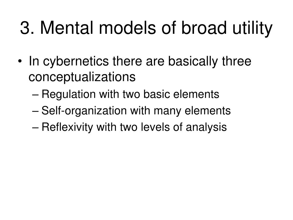 3. Mental models of broad utility