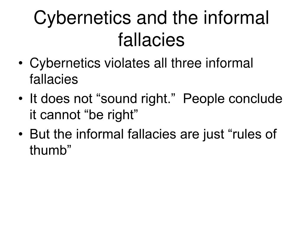 Cybernetics and the informal fallacies