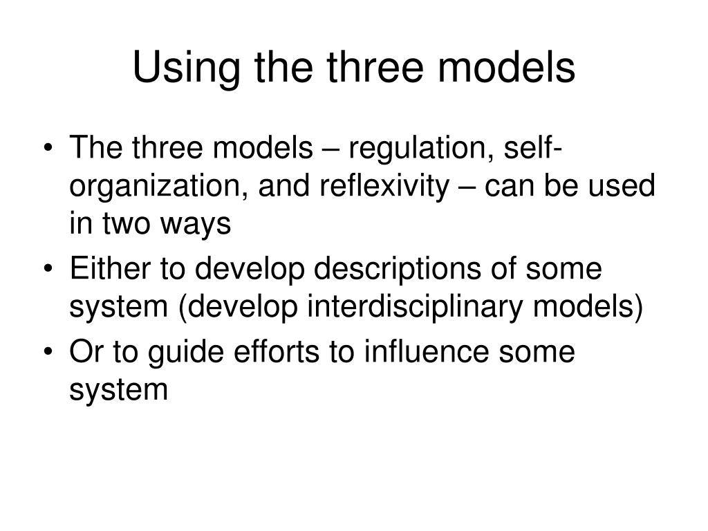 Using the three models