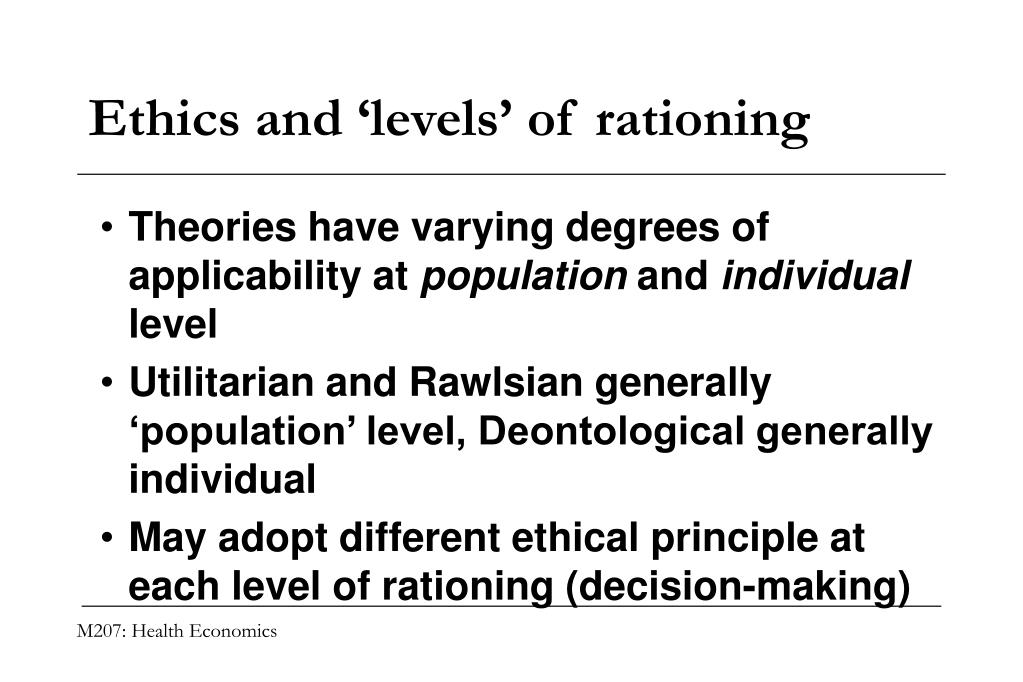 Ethics and 'levels' of rationing